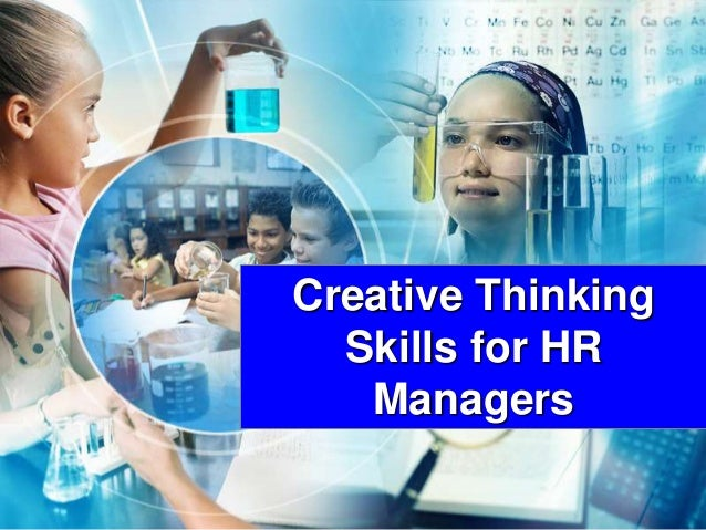 1www.studyMarketing.org Creative Thinking Skills for HR Managers