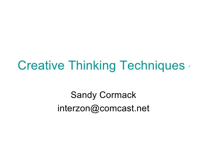 Creative Thinking Techniques - Forty Uses For a Brick Sandy Cormack [email_address]