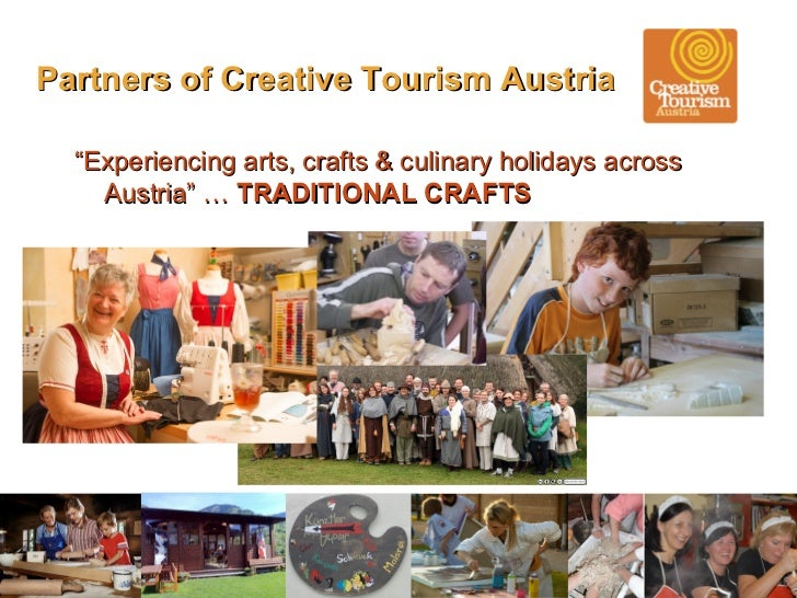 creative tourism The magic of creative tourism is leading travelers into the arts and creativity as a  way of discovering the host culture and of experiencing special moments with.