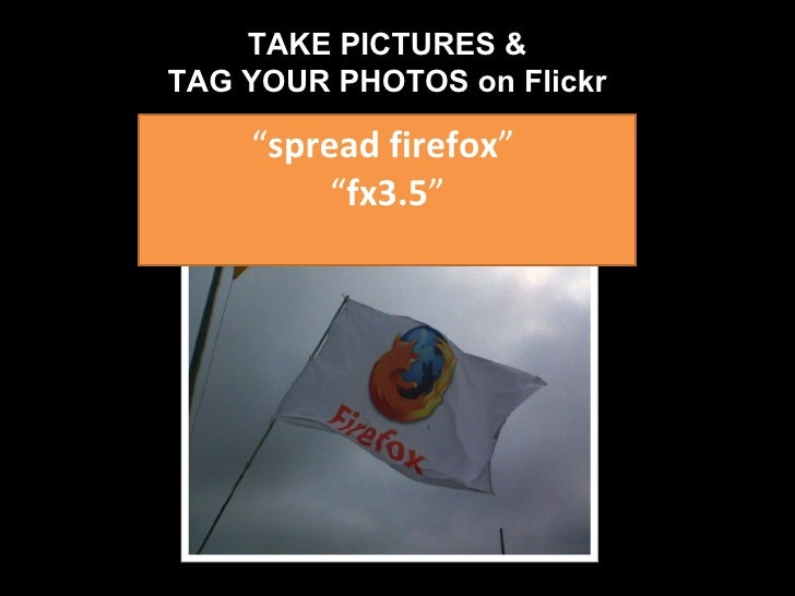 """"""" spread firefox """"  """" fx3.5 """" TAKE PICTURES & TAG YOUR PHOTOS on Flickr"""