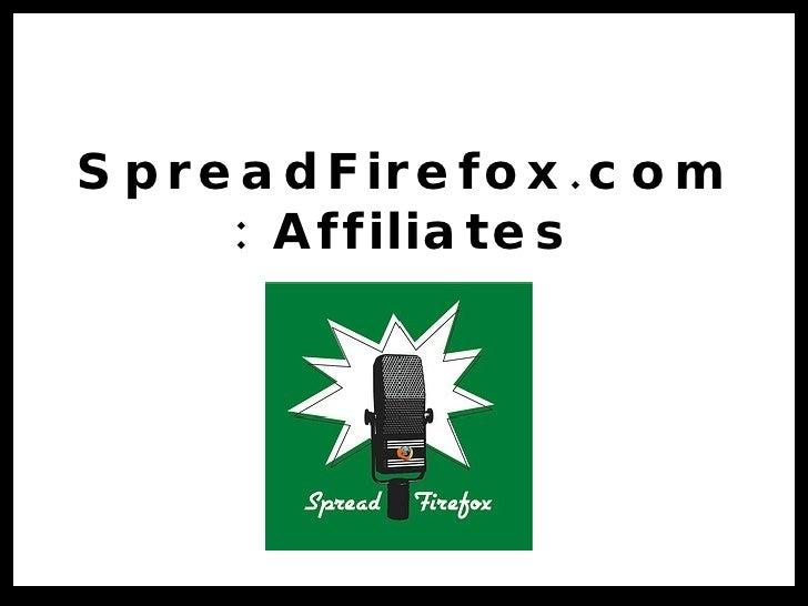 SpreadFirefox.com: Affiliates