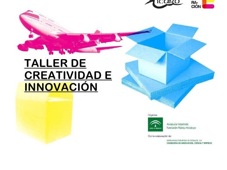 TALLER DE CREATIVIDAD E INNOVACIÓN