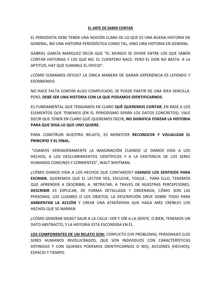 EL ARTE DE SABER CONTAREL PERIODISTA DEBE TENER UNA NOCIÓN CLARA DE LO QUE ES UNA BUENA HISTORIA ENGENERAL, NO UNA HISTORI...
