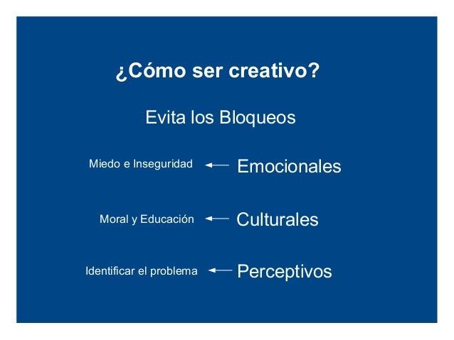 técnicas básicas de creatividad           Brainstorming o Lluvia de Ideas              Brainwriting o Ideas Escritas      ...