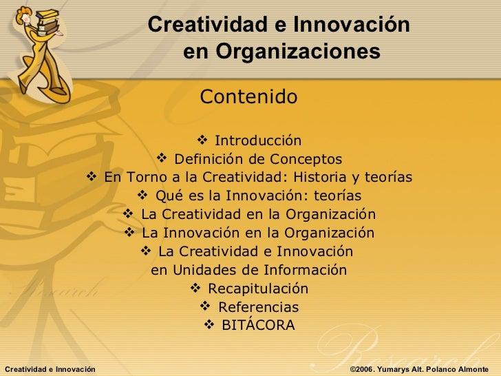 Creatividad e Innovacion en las Organizaciones Slide 2