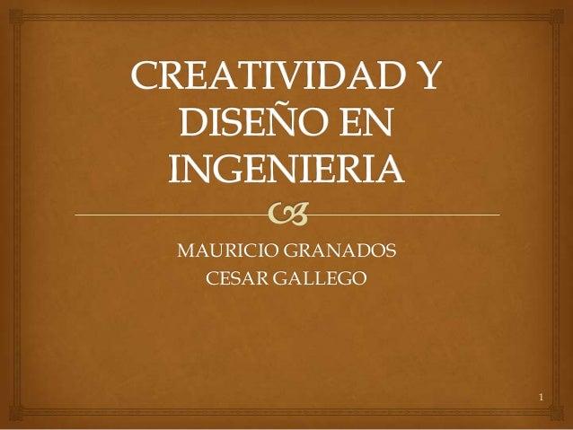 MAURICIO GRANADOS  CESAR GALLEGO                    1