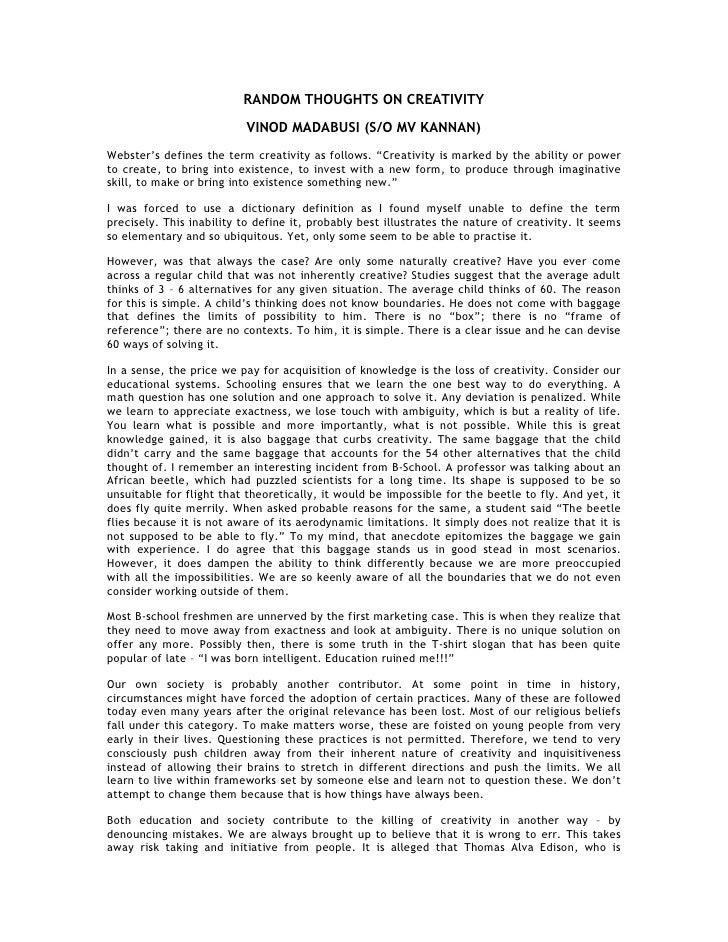 RANDOM THOUGHTS ON CREATIVITY                            VINOD MADABUSI (S/O MV KANNAN) Webster's defines the term creativ...