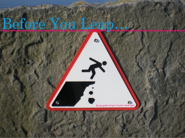 Before You Leap…  flickr photo:No por Mucho Madrugar