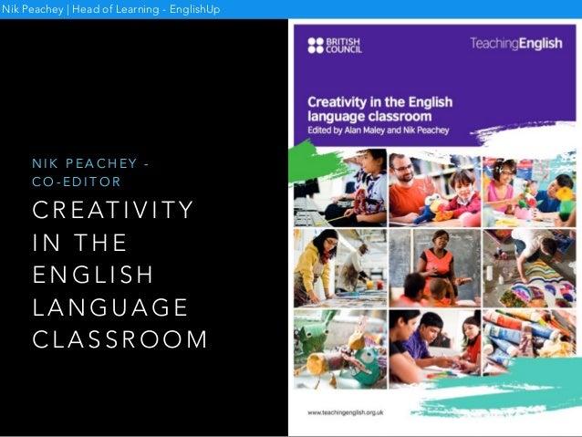 Creativity in the English language classroom Slide 3