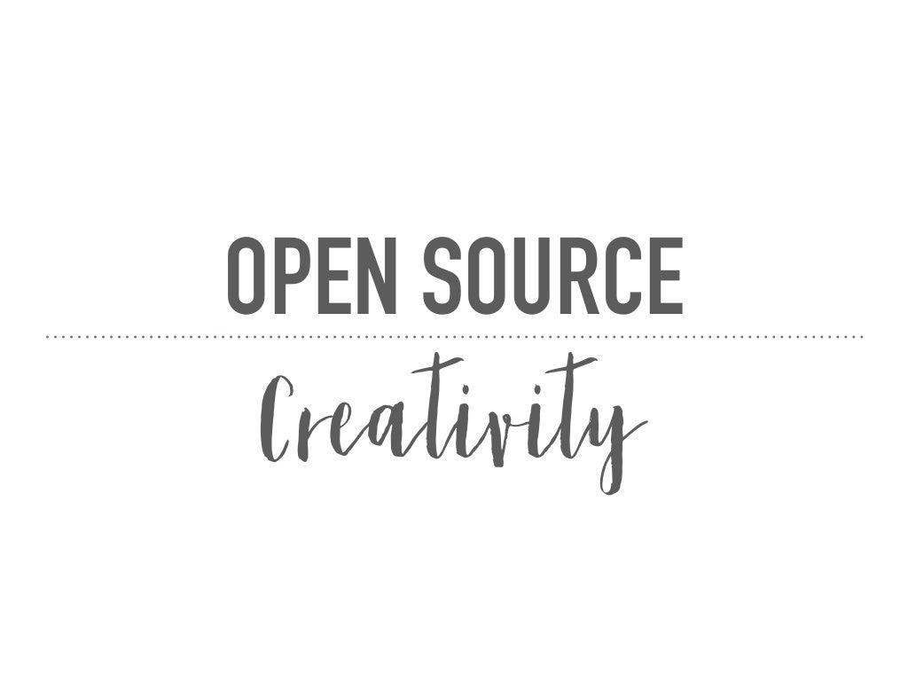 Open Source Creativity