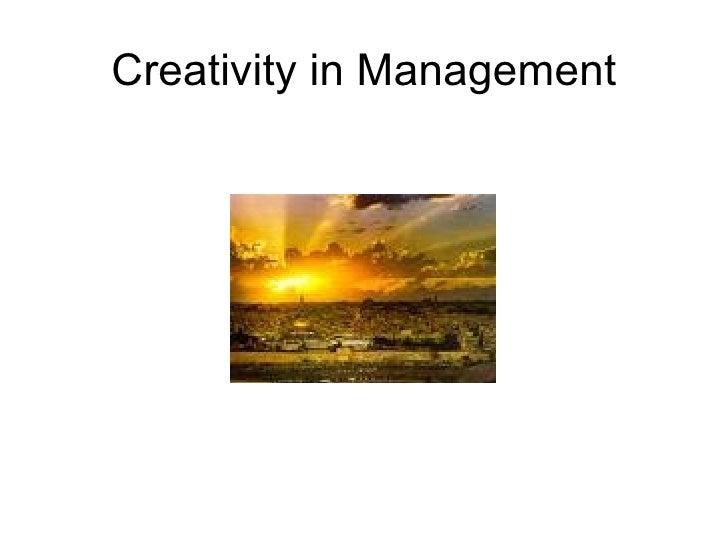 Creativity in Management