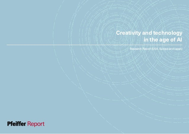 Creativity and technology in the age of AI Research Report (USA, Europe and Japan)