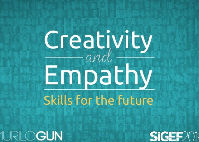 Creativity  Empathy  Skills for the future