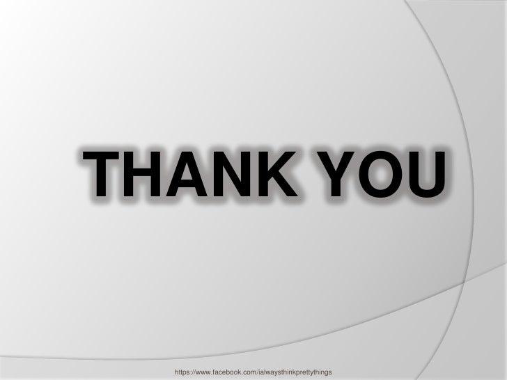 THANK YOU  https://www.facebook.com/ialwaysthinkprettythings