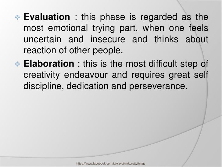  Evaluation : this phase is regarded as the  most emotional trying part, when one feels  uncertain and insecure and think...