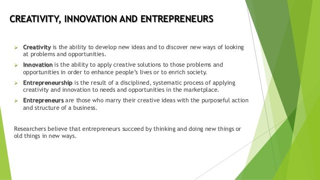 Creativity and innovation in entrepreneurship