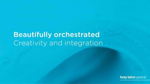 Beautifully orchestrated Creativity and integration  bray leino yucca
