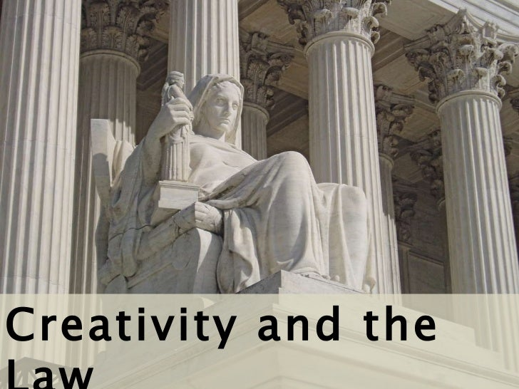 Creativity and the Law