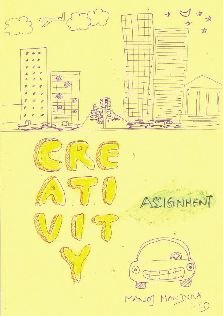 Creativity Assignement   Manoj