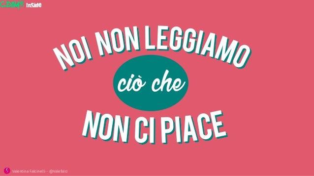 ciò che Valentina Falcinelli - @Valefalci