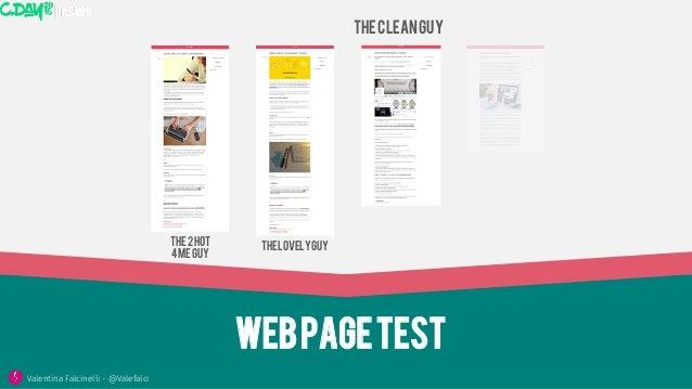 Webpagetest Thecleanguy ThelovelyguyThe2hot 4meguy Valentina Falcinelli - @Valefalci