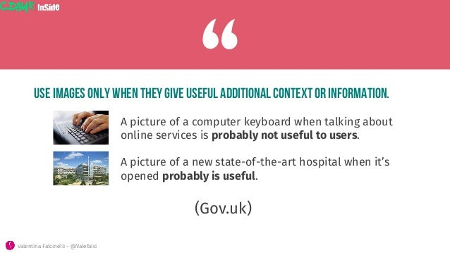 """Use images only when they give useful additional context or information. (Gov.uk) """"A picture of a computer keyboard when t..."""