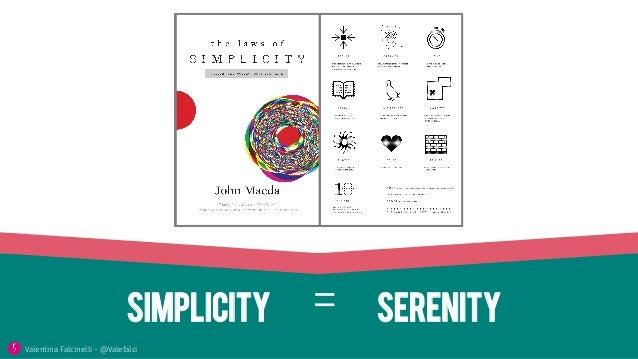 simplicity serenity= Valentina Falcinelli - @Valefalci
