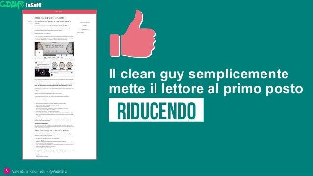 Il clean guy semplicemente mette il lettore al primo posto RiDUCendo Valentina Falcinelli - @Valefalci