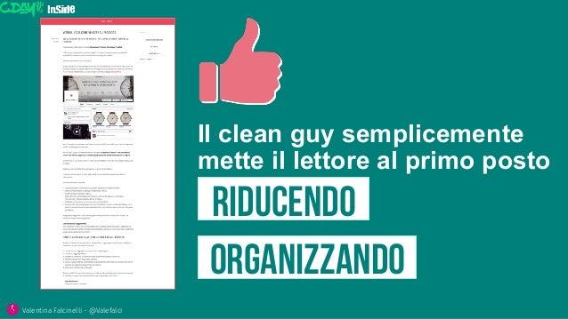 RiDUCendo Valentina Falcinelli - @Valefalci  organizZANDO Il clean guy semplicemente mette il lettore al primo posto
