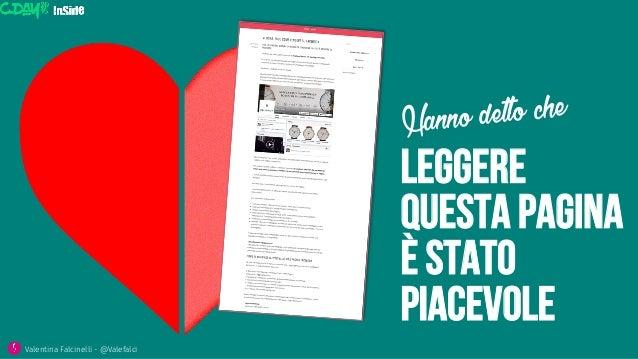 leggere Questa pagina È stato piacevole Hanno detto che Valentina Falcinelli - @Valefalci