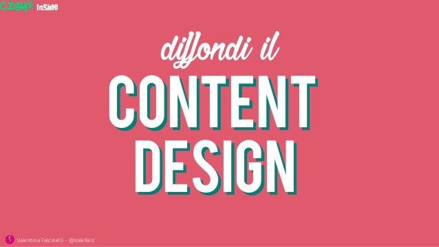 content diffondi il design Valentina Falcinelli - @Valefalci