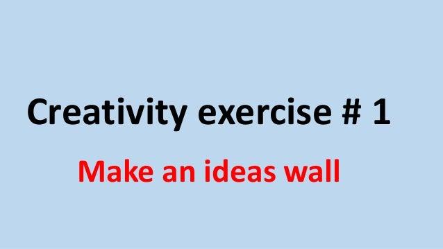 Creativity exercises Slide 2