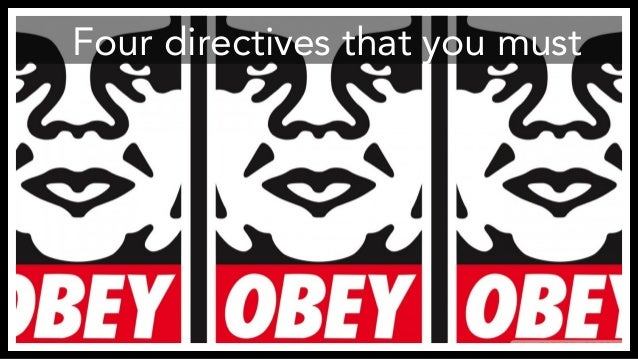 Four directives that you must