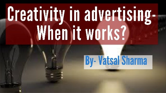 Nothing is more efficient than creative advertising. Creative advertising is more memorable, longer lasting, works with le...
