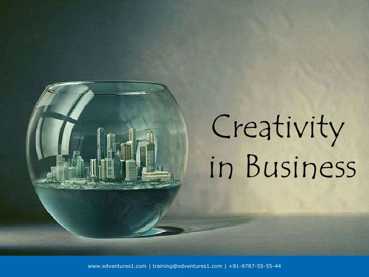 Creativity in Business<br />