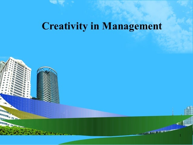 1 Creativity in Management