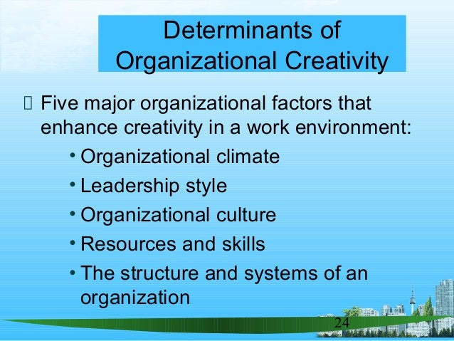 determinants of organizational culture and climate Supernat_determinants of organizational structure - download as powerpoint environment of primary interest is the social environment of an organization climate or national culture the national culture is the main factor determining organizational culture.