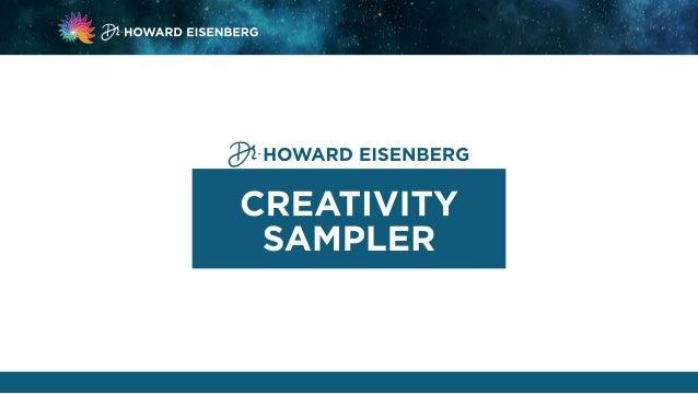 """*xl~']; i{  . , ~ < j ' """", fj'j'f, """" $1-HowARo EISENBERG :   '     31-HowARD EISENBERG  CREATIVITY SAM PLER"""