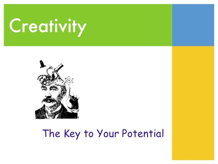 Creativity    The Key to Your Potential