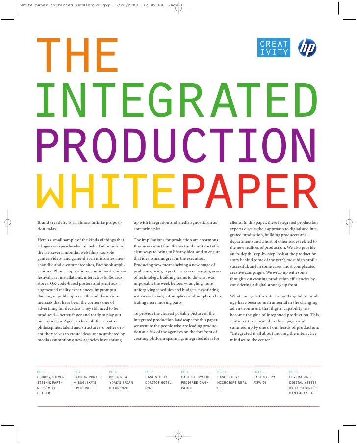 the integrated production whitepaper Brand creativity is an almost infinite proposi- tion today.                          ...