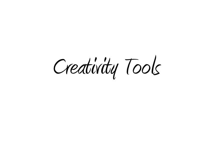 Creativity Tools<br />