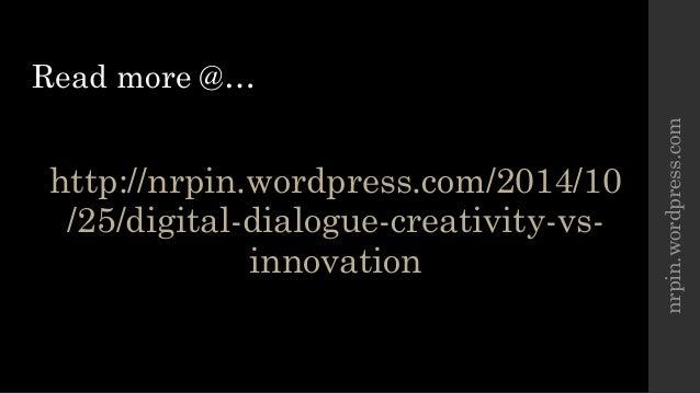 Digital Dialogue - Creativity vs. Innovation Slide 3