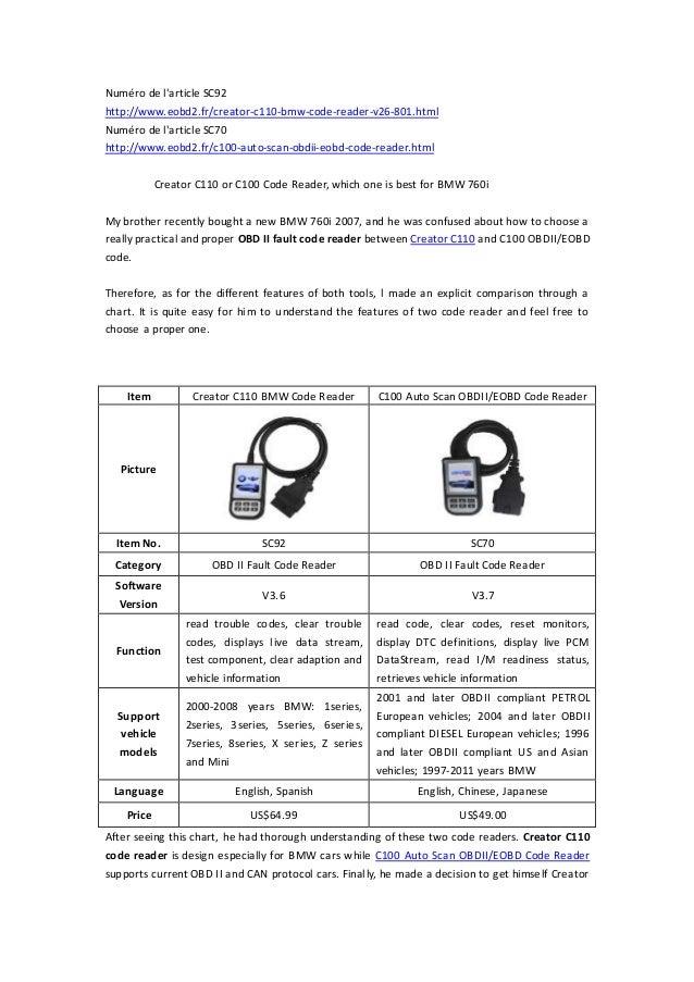 Numéro de l'article SC92  http://www.eobd2.fr/creator-c110-bmw-code-reader-v26-801.html  Numéro de l'article SC70  http://...