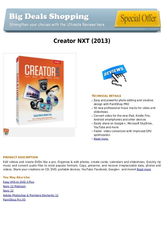 Creator NXT (2013)TECHNICAL DETAILSEasy and powerful photo editing and creativeqdesign with PaintShop PRO50 new profession...
