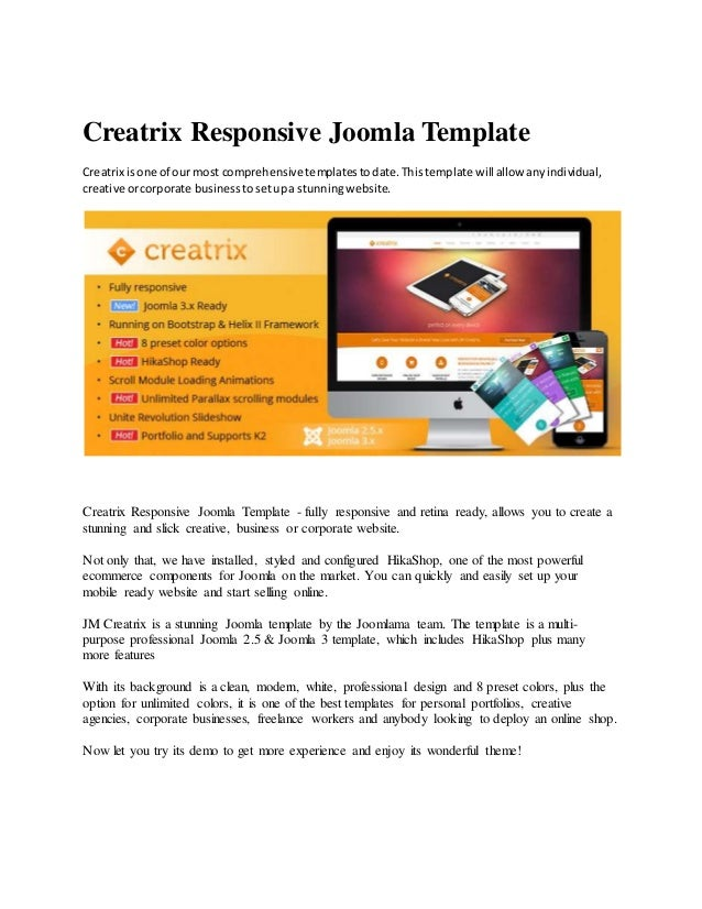 Creatrix Responsive Joomla Template Creatrix isone of our most comprehensive templatestodate.Thistemplate will allow anyin...