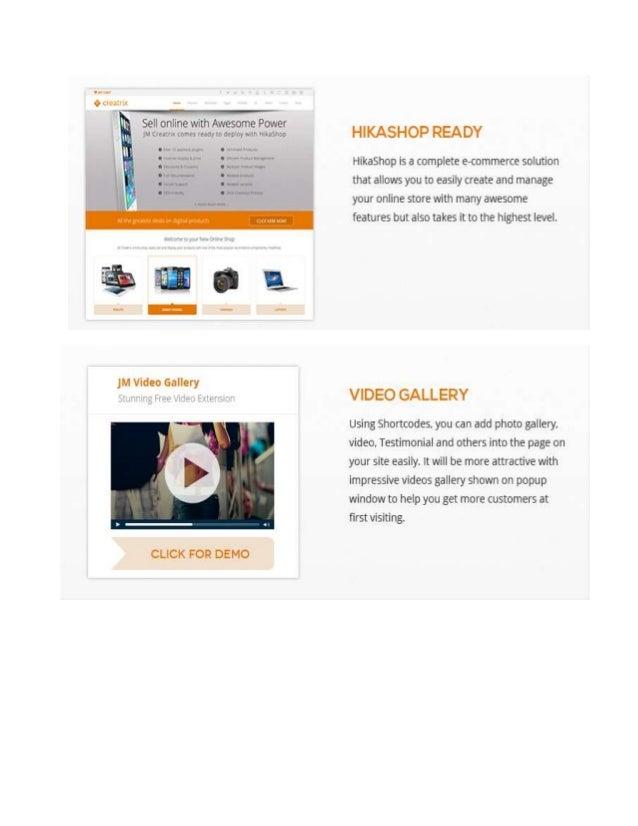 Full List Of Feature  Joomla2.5.x & Joomla3.x Ready  HikaShopReady  RunningonBootstrap& Helix IIFramework  8 presetcol...