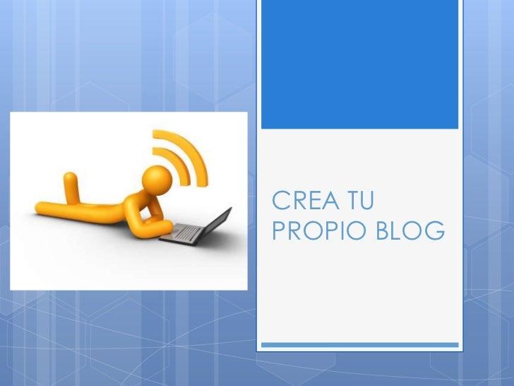 CREA TUPROPIO BLOG