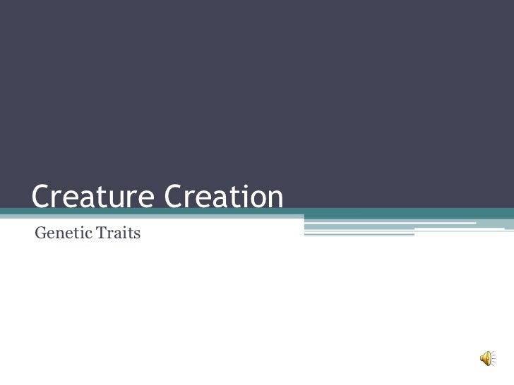 Creature CreationGenetic Traits