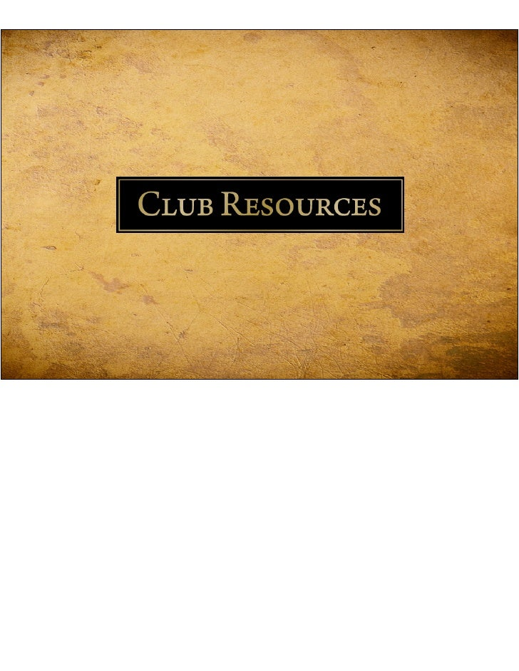 ABOUT CLUB RESOURCES CLUB RESOURCES is a leading club consulting firm specializing in strategic planning, membership develo...