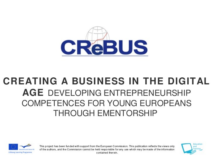 CREATING A BUSINESS IN THE DIGITAL   AGE DEVELOPING ENTREPRENEURSHIP   COMPETENCES FOR YOUNG EUROPEANS        THROUGH EMEN...